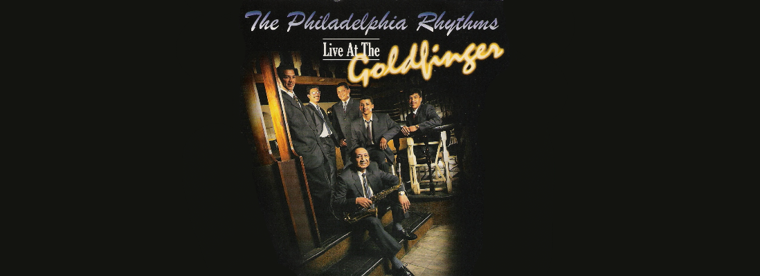 Philadelphia Rhythms - Live at the Goldfinger